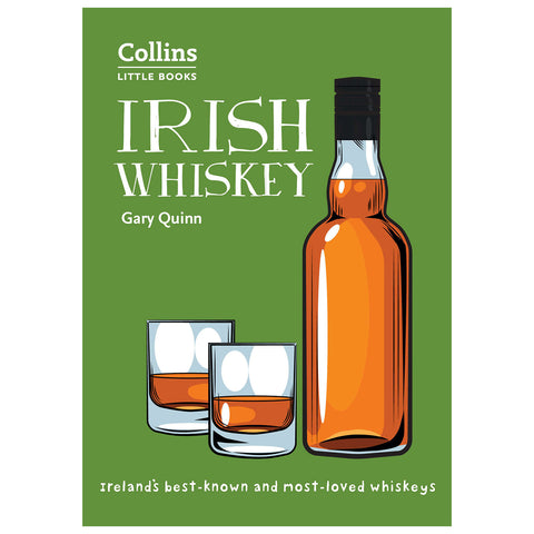 Irish Whiskey By Gary Quinn