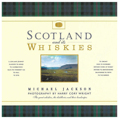 Scotland and its Whiskies Paperback by Michael Jackson and Harry Cory Wright