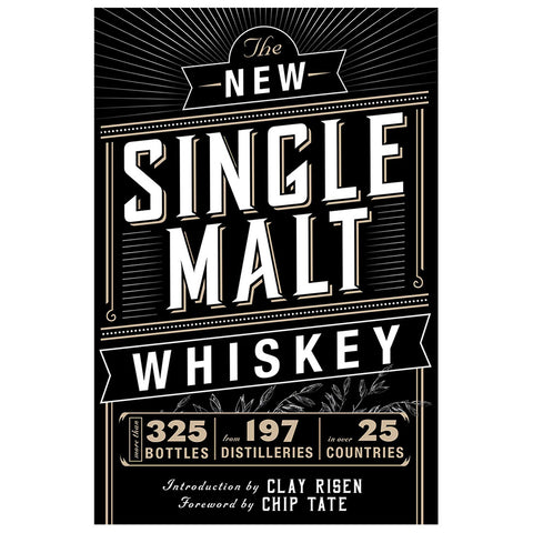 The New Single Malt Whiskey Book