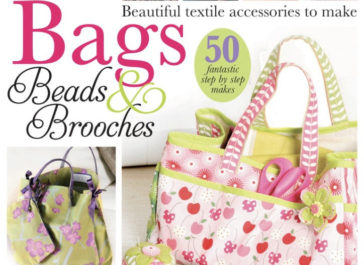 Bags, Beads & Brooches Magazine Feature - June 2012
