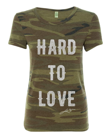 Camo Hard To Love Shirt