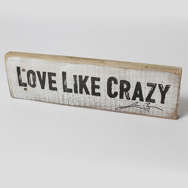 Love Like Crazy Woodblock
