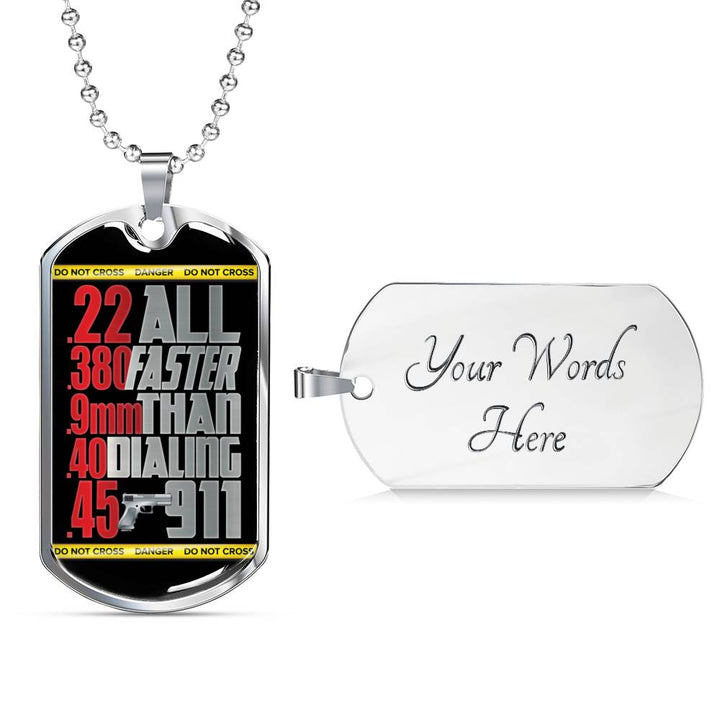 Faster Than 911 Dog Tag - Pillar Styles