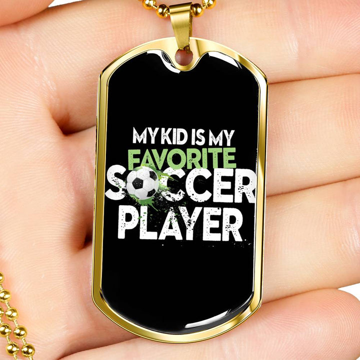 My Kid is My Favorite Soccer Player
