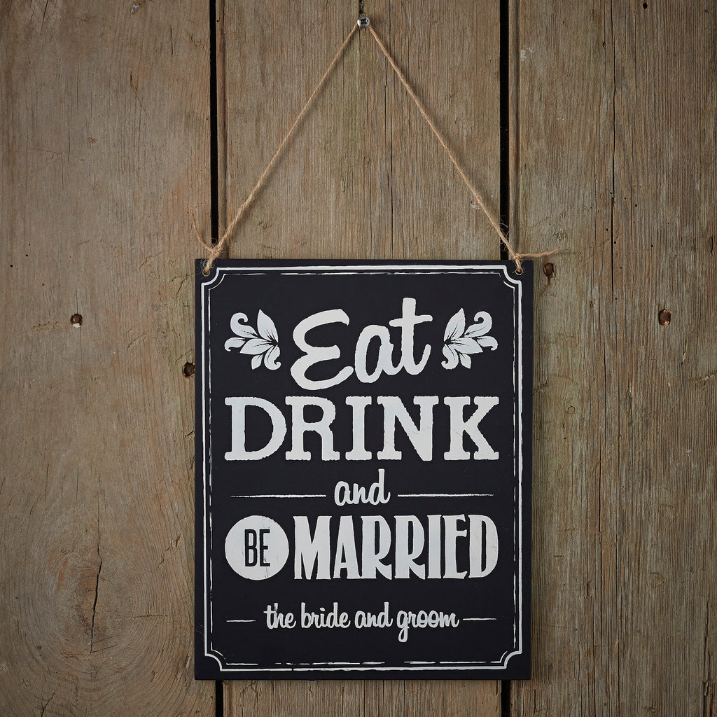 Chalkboard Eat Drink & Be Married Sign - Wedding Boutique