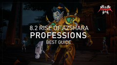 Professions in 8.2 Rize of Azshara, Ultimate Guide | Best Warcraft blog