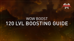 WoW boost - level 120 boosting guide