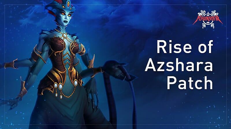 rize of azshara ultimate guide