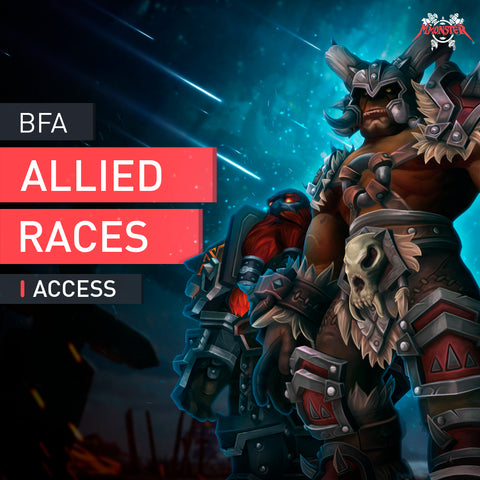 BFA Allied Races Access Unlock boost - MmonsteR