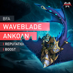 Waveblade Ankoan Reputation Farm Boost