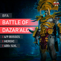 Battle of Dazar'alor Heroic 6/9 Boost - MMonster