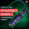 Glory of the Ny'alotha Raider - MmonsteR