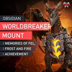 Obsidian Worldbreaker Mount Boost