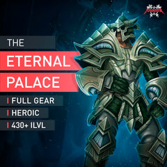 The Eternal Palace Heroic Full Gear