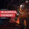 Blackrock Foundry Mythic - MmonsteR