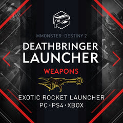 Destiny 2 Deathbringer Exotic Rocket Launcher