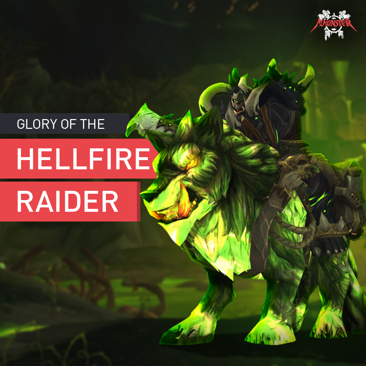 Glory of the Hellfire Raider
