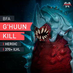 G'huun Heroic Kill - MMonster