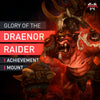 Glory of the Draenor Raider - MMonster