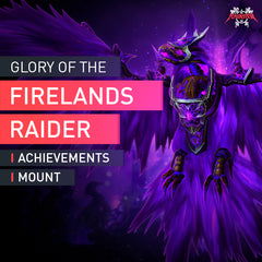 Glory of the Firelands Raider - MMonster