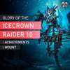 Glory of the Icecrown Raider 10 - MmonsteR