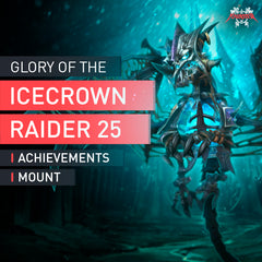 Glory of the Icecrown Raider 25 - MMonster