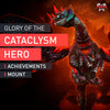 Glory of the Cataclysm Hero - MmonsteR