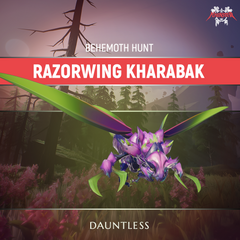 Dauntless Razorwing Kharabak Behemoth Kill