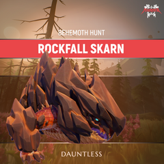 Dauntless Rockfall Skarn Behemoth Kill