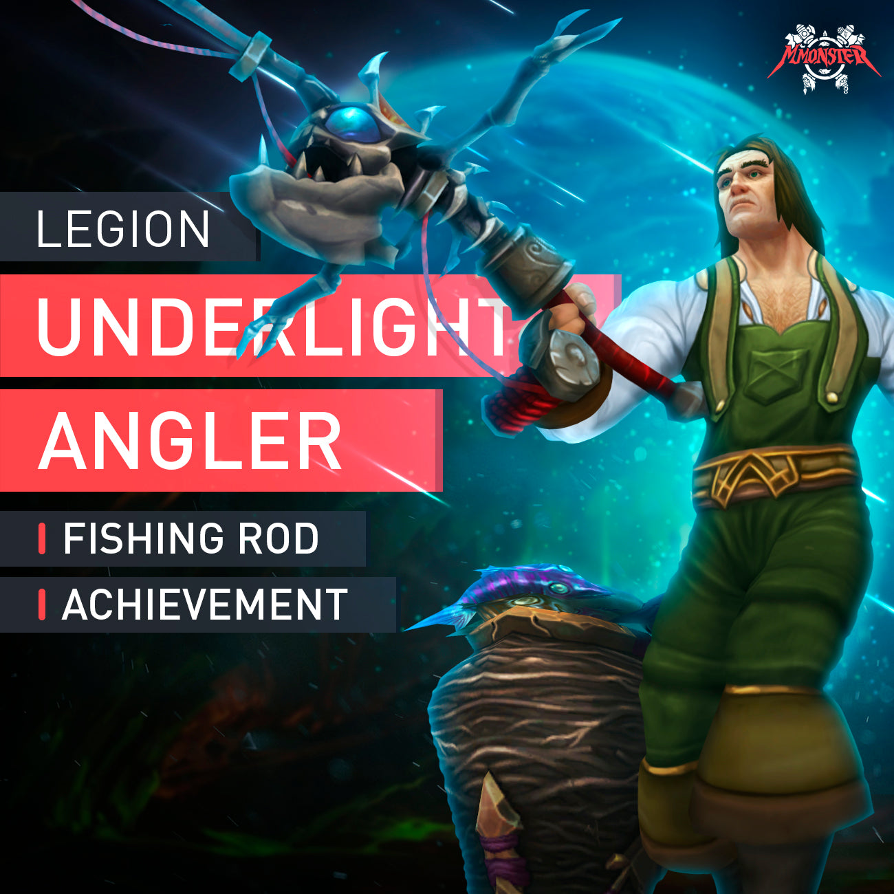 Underlight Angler - MMonster