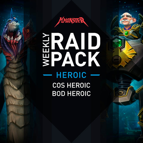 Weekly Heroic Raid Pack BoD and CoS Heroic boost - MmonsteR