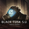 Black Tusk Special Unit (BTSU) Exotic Gloves Farm Boost - MmonsteR