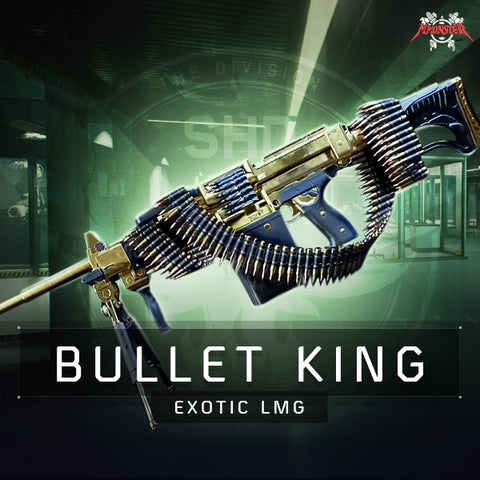 Bullet King Exotic LMG Weapon Farm Boost - MmonsteR