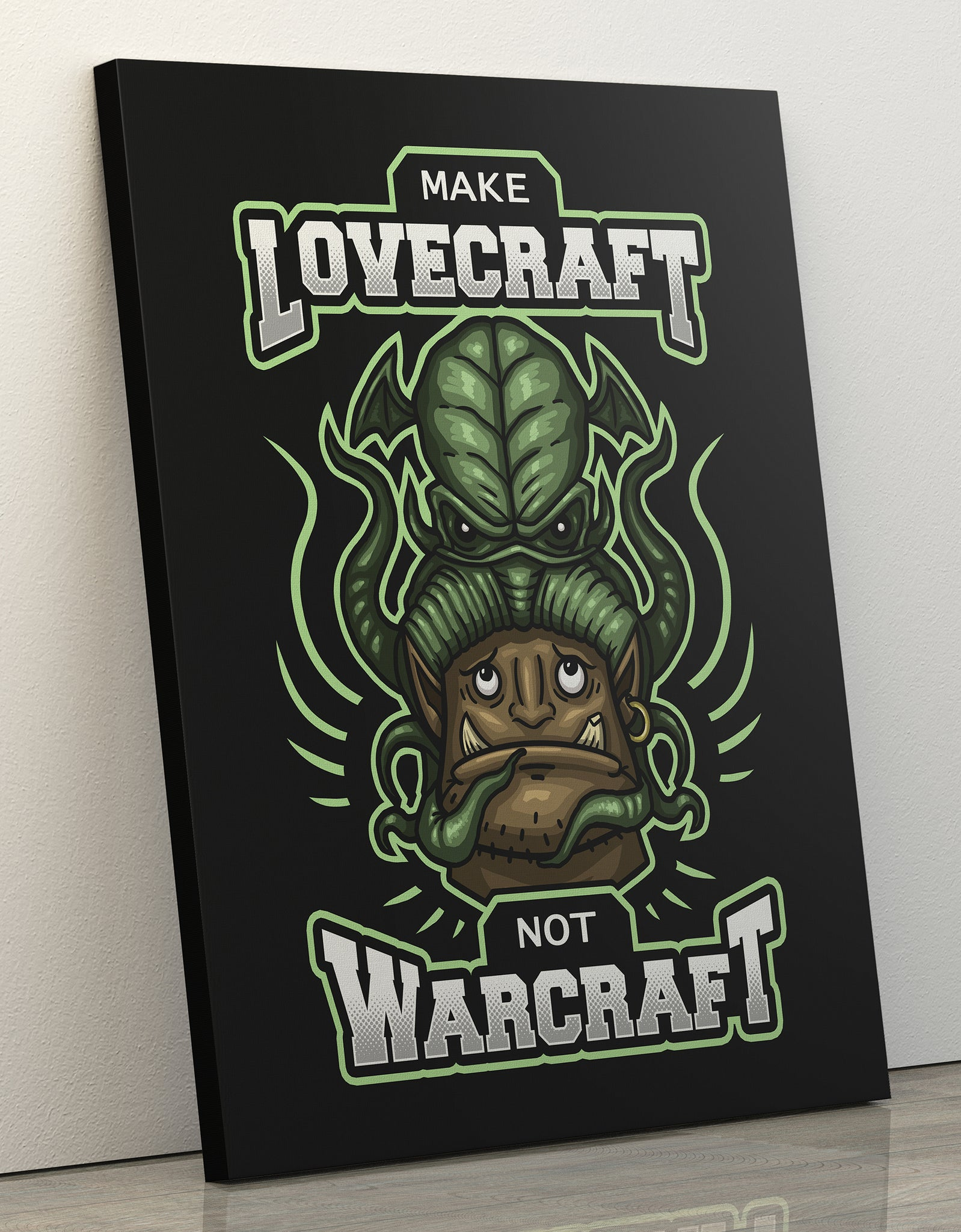 "GIXWEAR Canvas Print 60x80cm ""Make Lovecraft, Not Warcraft"" - MMonster"
