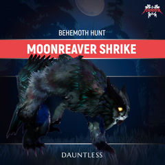 Dauntless Moonreaver Shrike Behemoth Kill