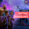 Draenor Mythic Dungeons - MMonster