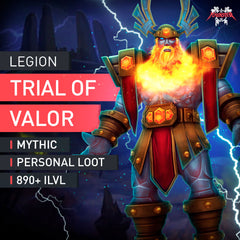 Trial of Valor Mythic - MMonster