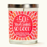 """50 Never Looked So Good"" 