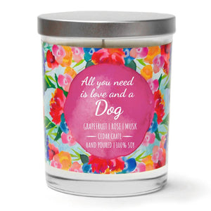 """All You Need is Love and A Dog"" 