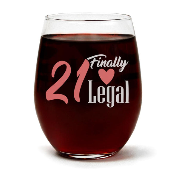 21 Finally Legal | 15oz Stemless Wine Glass