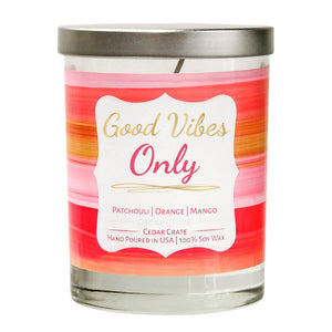 """Good Vibes Only"" 