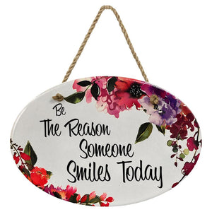 """Be the Reason Someone Smiles Today"" 