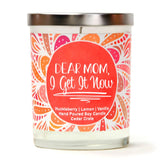 """Dear Mom, I Get It Now"" 