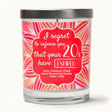 """I Regret To Inform You That Your 20's Have Expired"" 