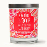 """Dirty 30"" Wine Glass and ""Oh Hell 30, Where Did You Come From?"" Island Coconut Lime Candle Gift Set"