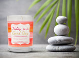 """Today is a Good Day"" 