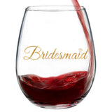 Bridesmaid | 15oz Stemless Wine Glass