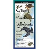 SEA TURTLES OF THE ATLANTIC & GULF OF MEXICO FOLDING GUIDE