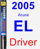 Driver Wiper Blade for 2005 Acura EL - Vision Saver