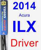 Driver Wiper Blade for 2014 Acura ILX - Vision Saver